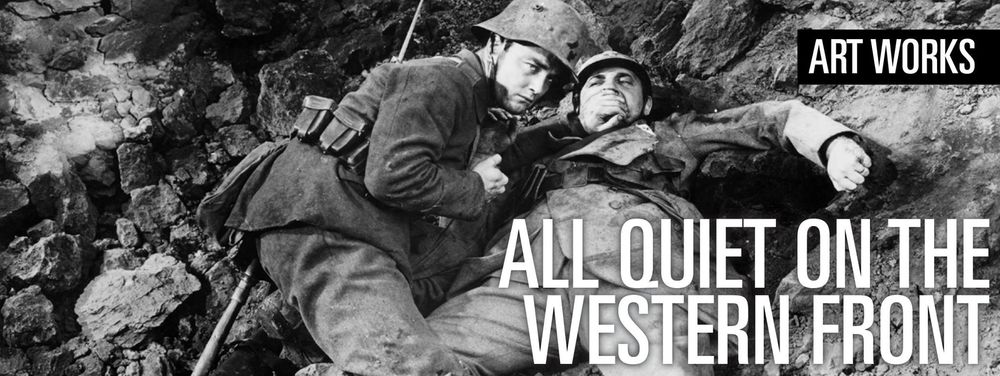 Art Works: All Quiet on the Western Front