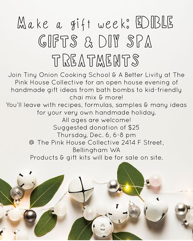 "So proud to be teaming with the ever-SO-talented @tinyonioncooking school & @thepinkhousecollective for this super cool open house! All ages welcome, bring a friend! It might sound cheesy but This workshop is really important Important to me because I believe that handmade gifts empower us to tap into our creativity & when we let our creativity flow, our gifts come from the heart!  These kinds of gifts say ""I care about you eating well & having to tools to care for yourself."" See you there ❤️ 🥰 #handmade #handmadeholiday #bellinghome #bellingham #shoplocal #supportlocalartists #giftsfromtheheart #heartchakra #heartmedicine #creativity #ediblegifts #diy #diyholiday"