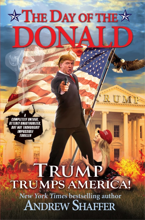 The Day of the Donald (Humor/Thriller • Novel)