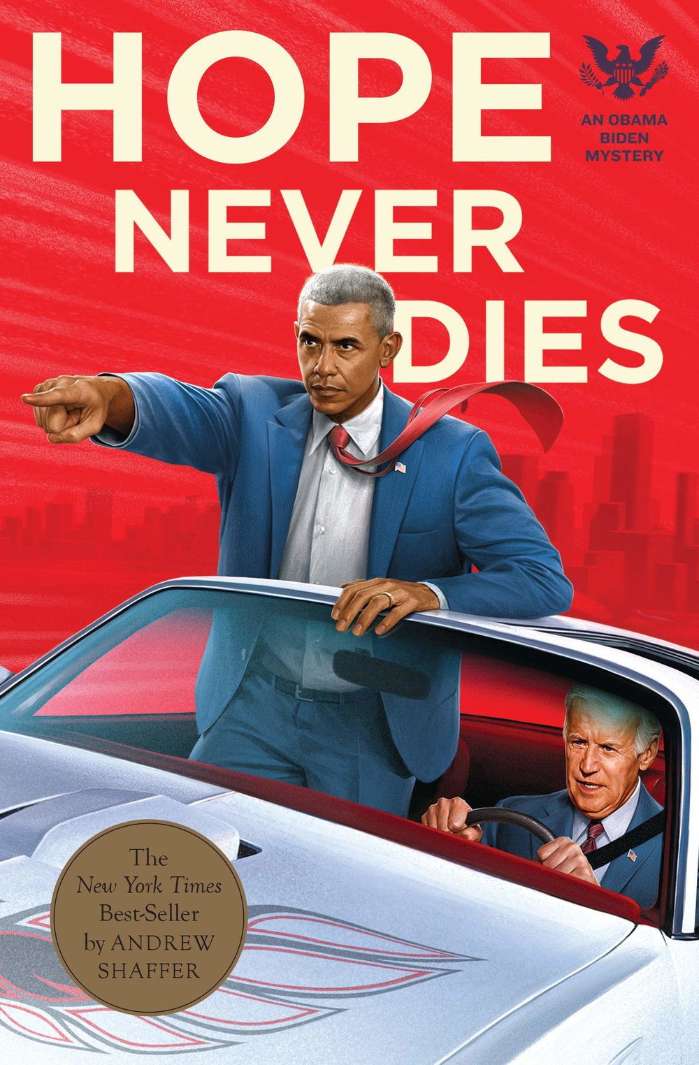 Hope Never Dies: An Obama Biden Mystery  (Mystery)