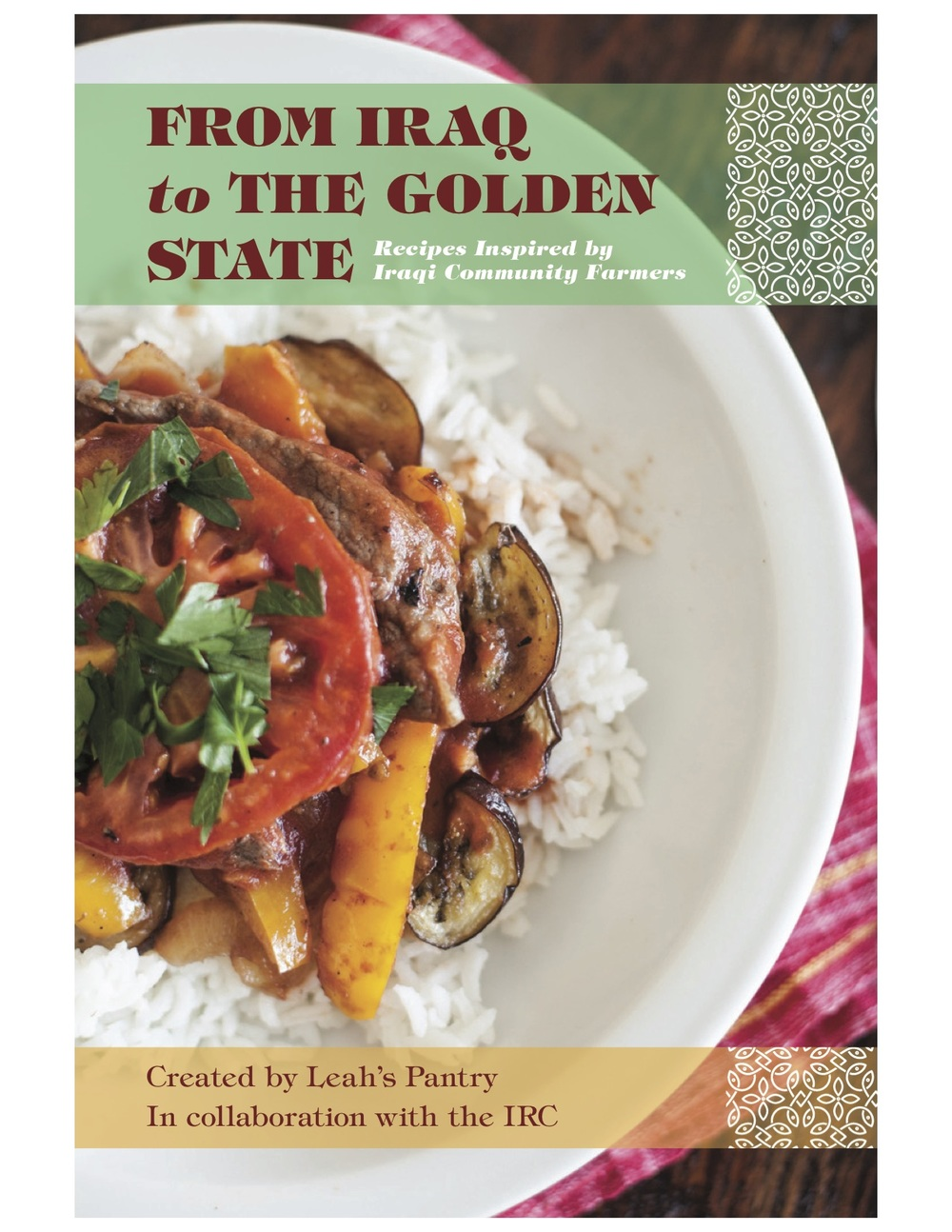 Cookbooks leahs pantry around the world at the farmers market recipes from san diegos african and middle eastern community cooks is compilation of delicious recipes from iraq forumfinder Choice Image