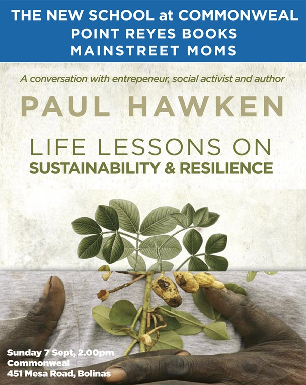 Transition Event with Paul Hawken at Commonweal, CA
