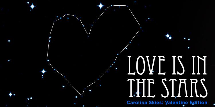 Carolina Skies: Valentine Edition at Morehead Planetarium