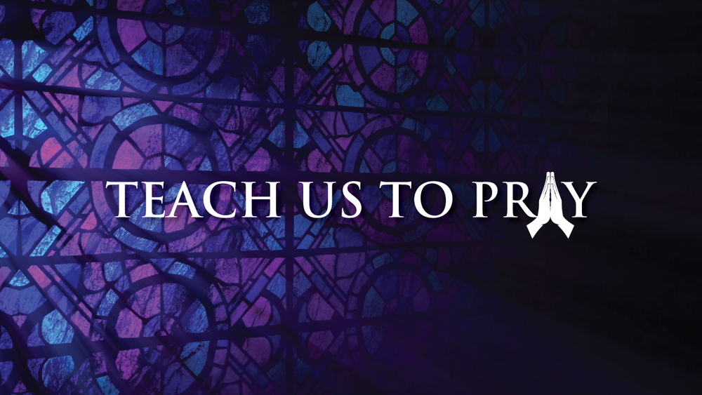 teach-us-to-pray-title-slide (1).png