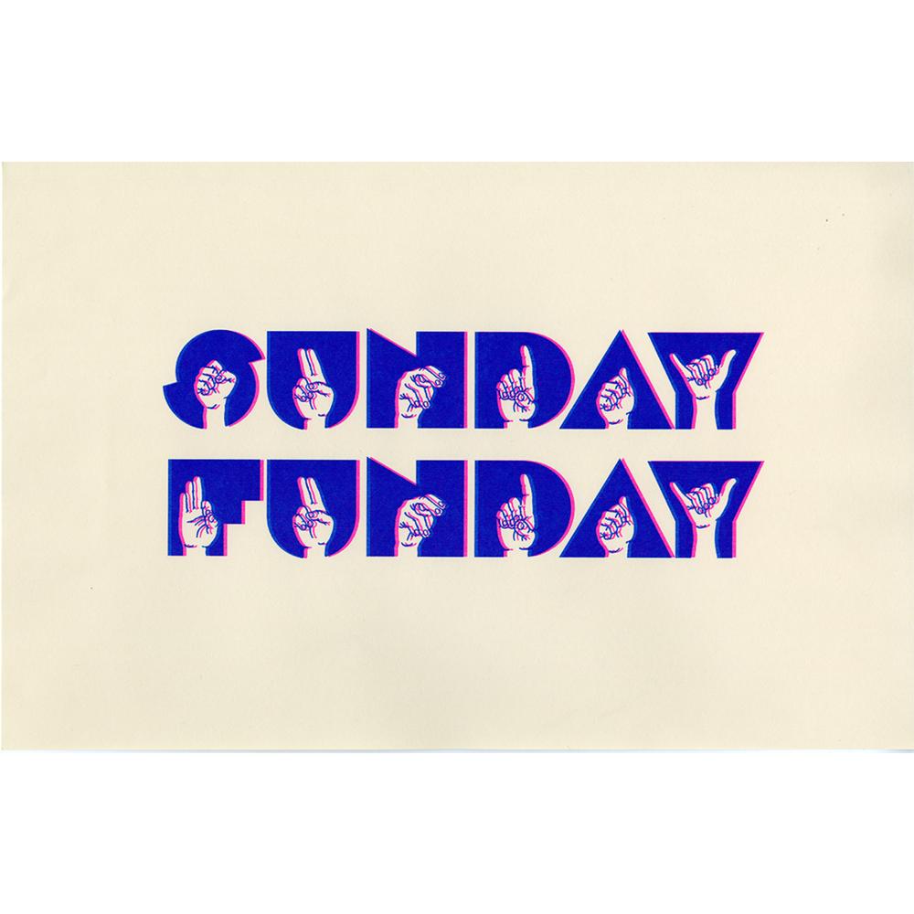 Sunday Funday, 11 x 17