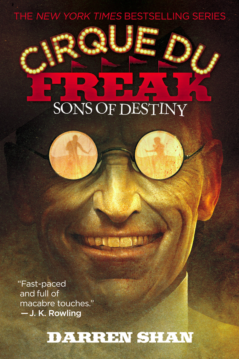 Cirque Du Freak: Sons of Destiny by Darren Shan Designed by Ben Mautner for Little, Brown Illustrated by Sam Weber
