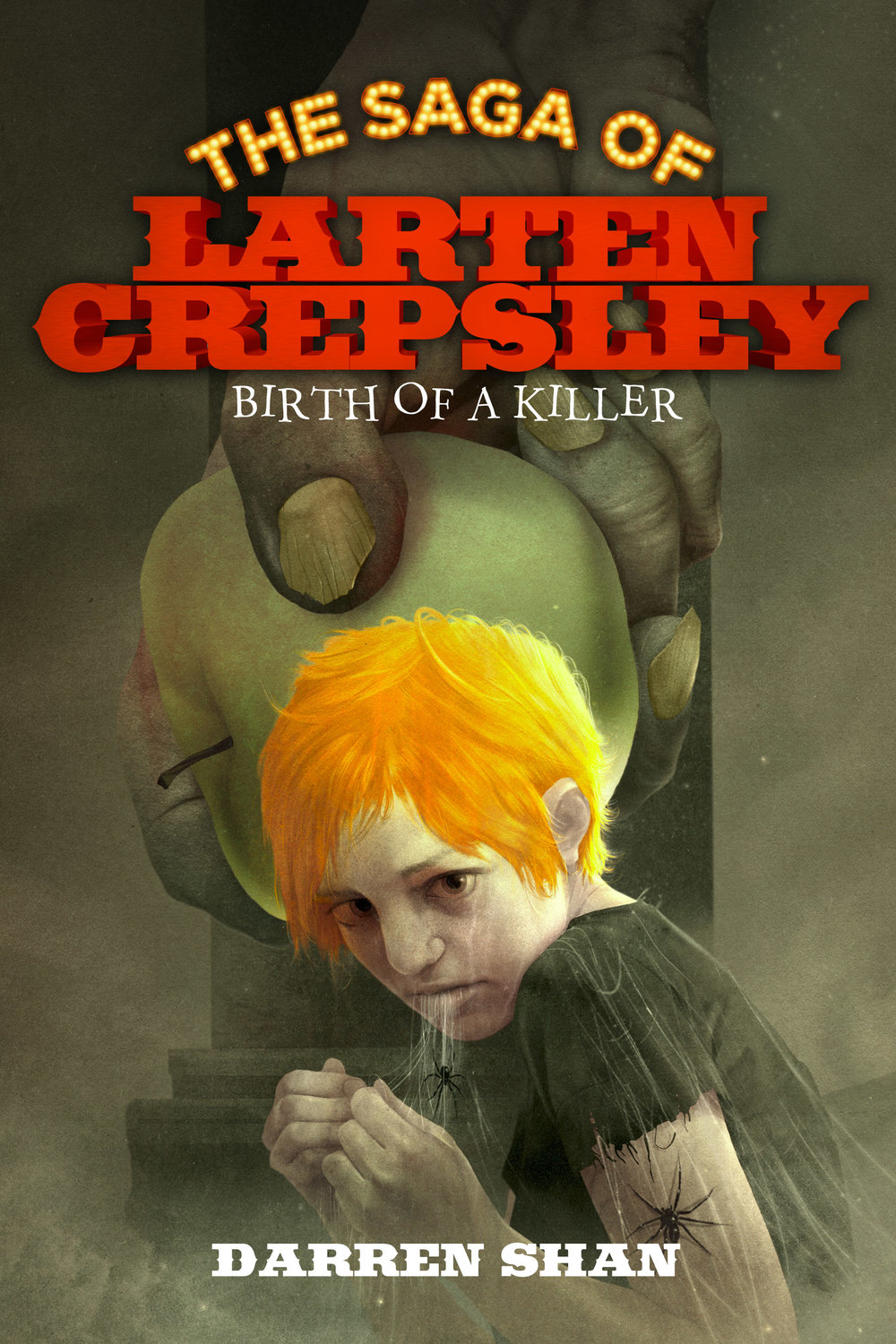 The Saga of Larten Crepsley: Birth of a Killer by Darren Shan Designed by Ben Mautner for Little, Brown Logo & Identity by Ben Mautner. Illustrated by Sam Weber.