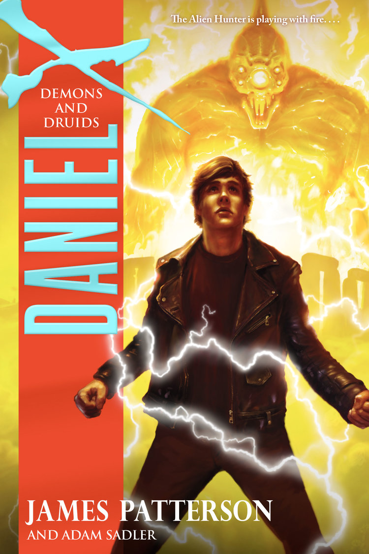 Daniel X: Demons and Druids by James Patterson Designed by Ben Mautner for Little, Brown Illustrated by Owen Richardson