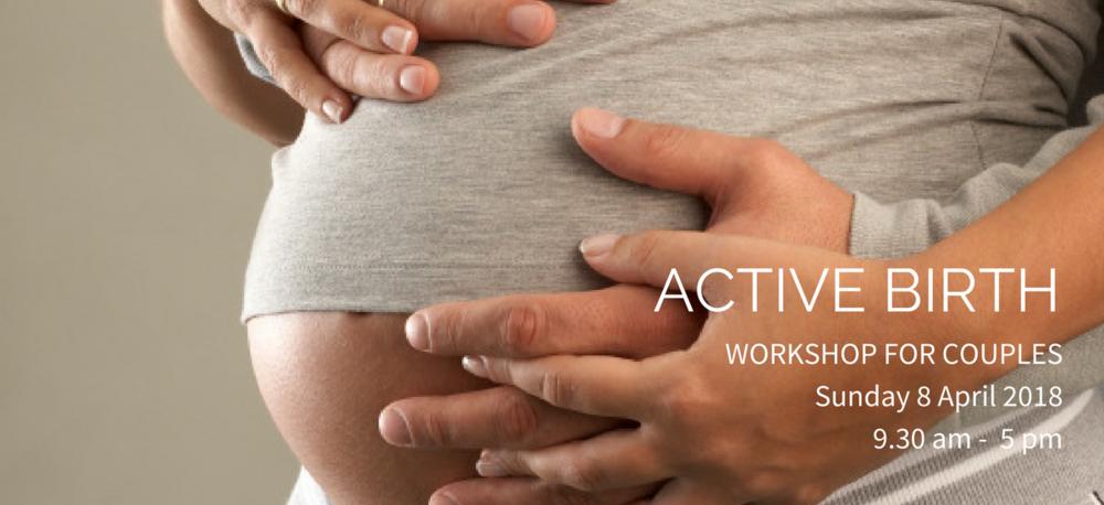 Slide Show Active Birth Workshop 8 April 2018.png
