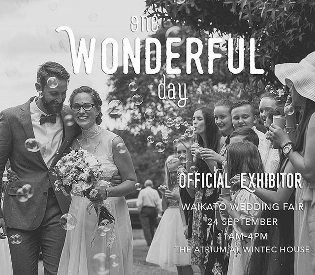 One Wonderful Day is coming up this Sunday & I'll be there, asking with a horde of of other awesome wedding specialists. ___  If you're planning your wedding, book it in your diary! Then let your honey know, call your bridal party or support crew & make a day of it. ___  11am - 4pm Sunday 24 September at The Atrium in Wintec house, corner Ward St & Angelsea Street, Hamilton City. ___  Organised by the great folks at @wedinwaikato, year two for @onewonderfuldaynz promises to be a fantastic opportunity to connect with top-quality local businesses who will work with you to bring together your wonderful wedding day. ___  See you Sunday!