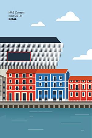 BILBAO - MAS Context - Essay: Architects´ Role in the Future City