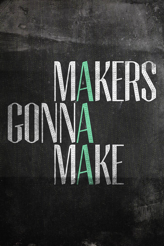 hero - makers gonna make.jpg