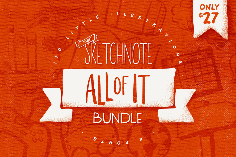 All of It Bundle - Sketchnote illustrations and fonts to help you get started.
