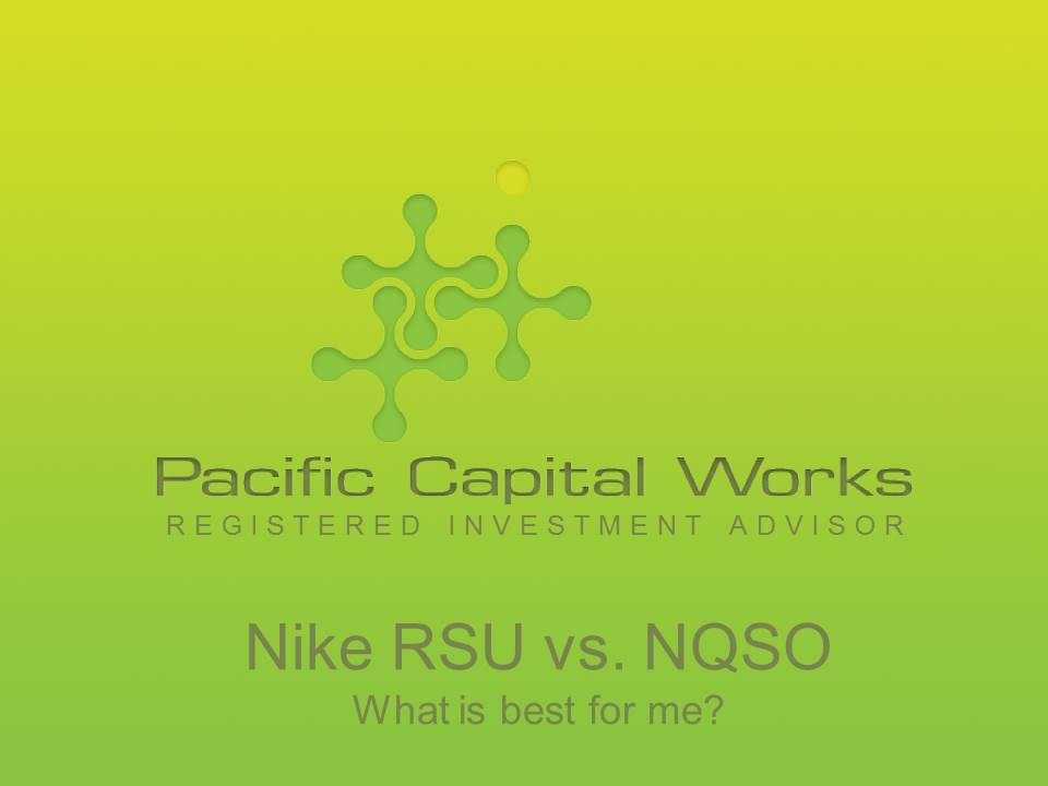 Nike Rsu Vs Nqso What Is Best For Me Pacific Capital Works