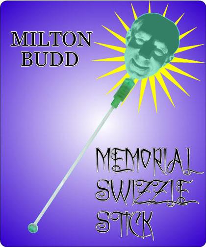 milton budd swizzle stick_jan15.jpg