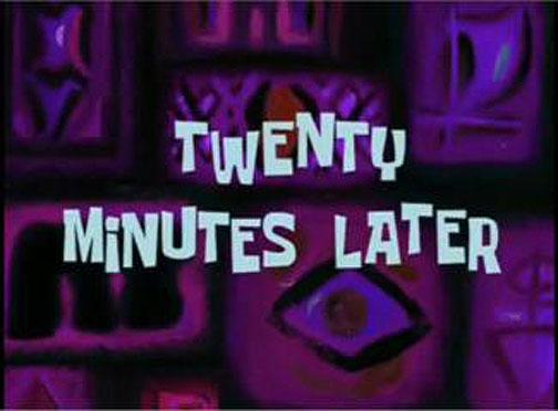 5. twenty_minutes_later.jpg