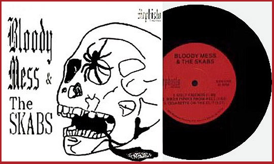 The infamous Bloody Mess & The Skabs EP with the original John Wayne Gacy art on the cover.