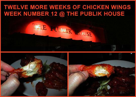 Twelve More Weeks Of Chicken Wings Week Number 12 The Publik House