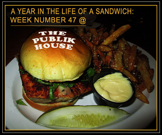 A Year In The Life Of A Sandwich Week Number 47 The Publik House