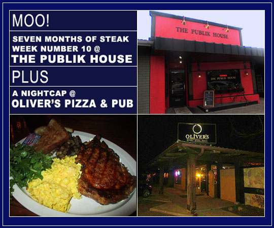 Moo Seven Months Of Steak Week Number 10 The Publik House Plus A