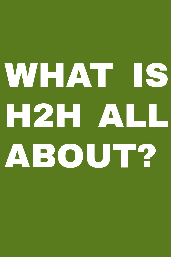 Introduction to H2H