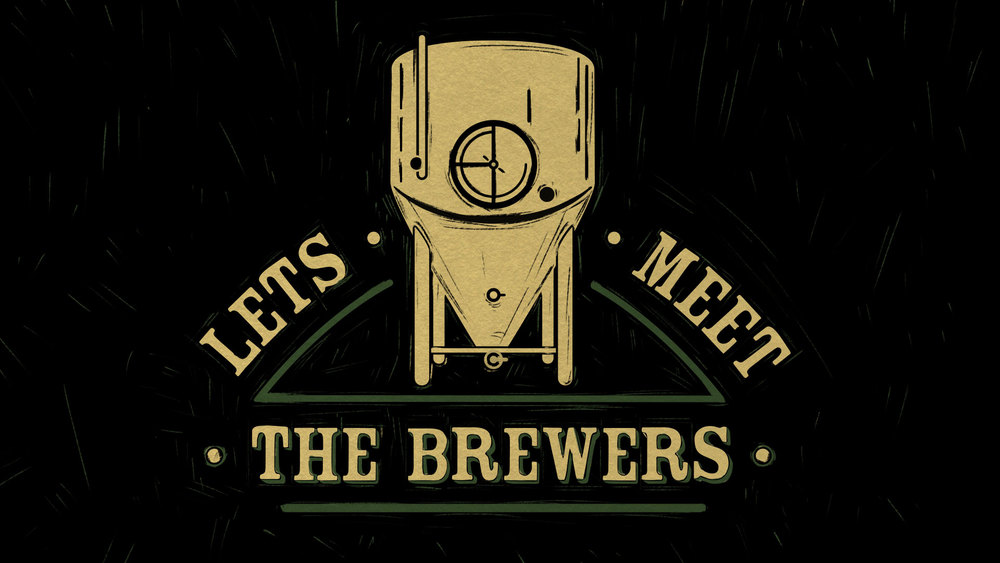 Let's meet the brewers Title Card