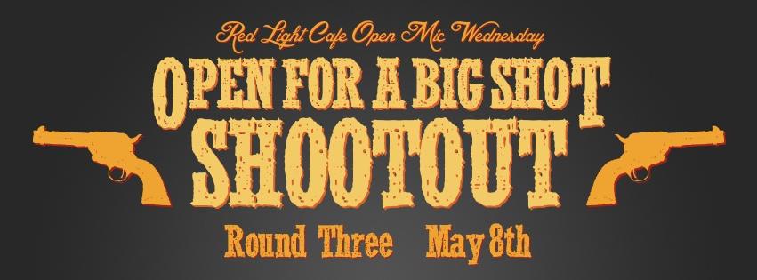 Open For a Big Shot Shootout • Round 3 – May 8, 2013 – Red Light Café, Atlanta, GA