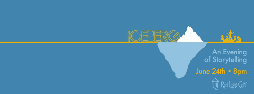 The Iceberg: An Evening of Storytelling #003 – June 24, 2013 – Red Light Café, Atlanta, GA