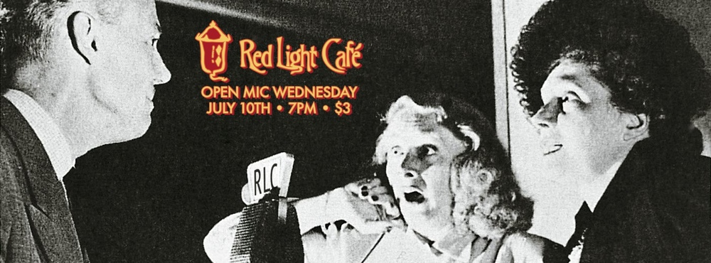 Open Mic Wednesday – July 10, 2013 – Red Light Café, Atlanta, GA