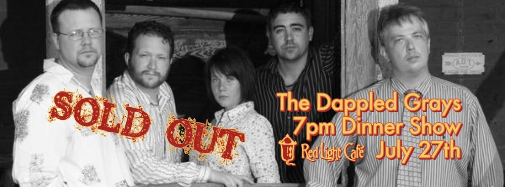 The Dappled Grays – 7pm Dinner Show – July 27, 2013 – Red Light Café, Atlanta, GA