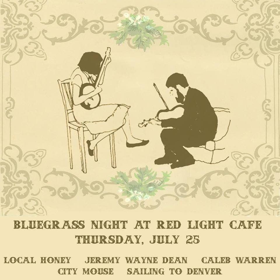 Sailing to Denver, Caleb Warren, City Mouse, Jeremy Wayne Dean, Local Honey – July 25, 2013 – Red Light Café, Atlanta, GA