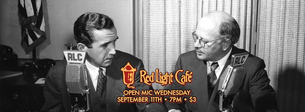 Open Mic Wednesday — September 11, 2013 — Red Light Café, Atlanta, GA