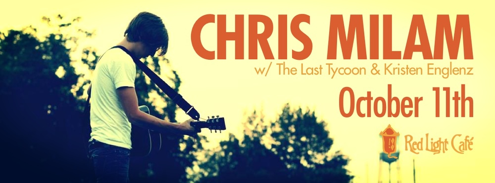 Chris Milam w/ The Last Tycoon, and Kristen Englenz — October 11, 2013 — Red Light Café, Atlanta, GA