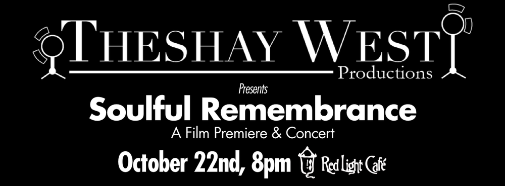 Theshay West Presents: Soulful Remembrance — October 22, 2013 — Red Light Café, Atlanta, GA