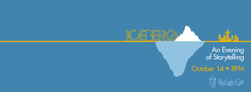 The Iceberg: An Evening of Storytelling #006 — October 14, 2013 — Red Light Café, Atlanta, GA