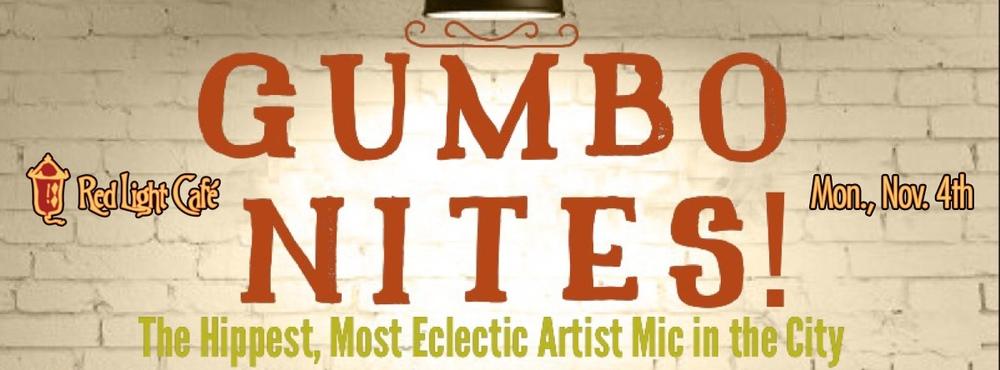 Gumbo Nites! — November 4, 2013 — Red Light Café, Atlanta, GA