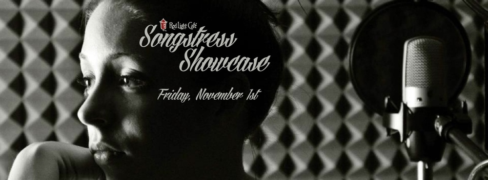 Songstress Showcase — November 1, 2013 — Red Light Café, Atlanta, GA