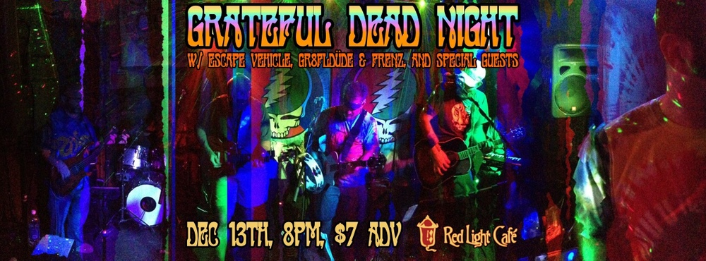 Grateful Dead Night — December 13, 2013 — Red Light Café, Atlanta, GA