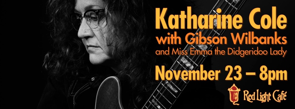 Katharine Cole w/ Gibson Wilbanks, and Miss Emma the Didgeridoo Lady — November 23, 2013 — Red Light Café, Atlanta, GA