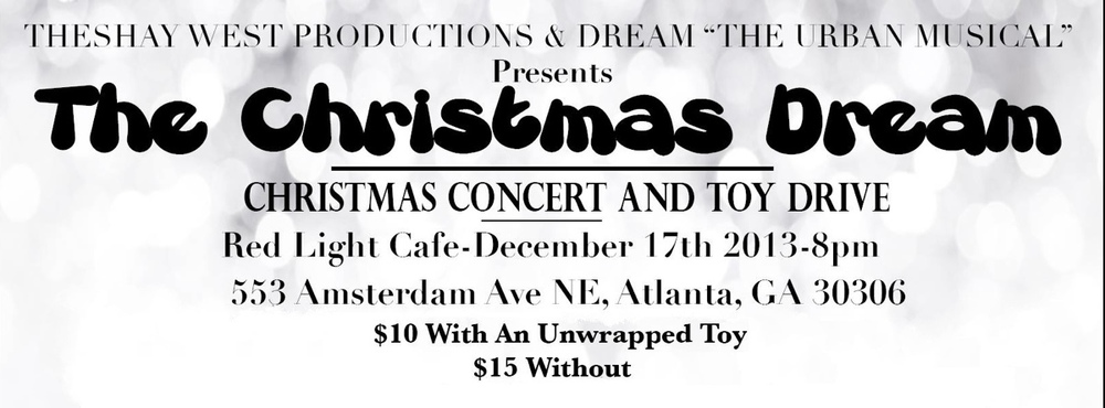 Theshay West presents The Christmas Dream — December 17, 2013 — Red Light Café, Atlanta, GA