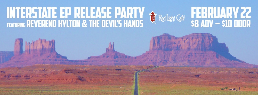 Interstate EP Release Party w/ Reverend Hylton and the Devil's Hands — February 22, 2014 — Red Light Café, Atlanta, GA