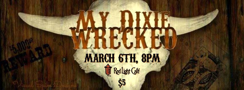 My Dixie Wrecked — March 6, 2014 — Red Light Café, Atlanta, GA