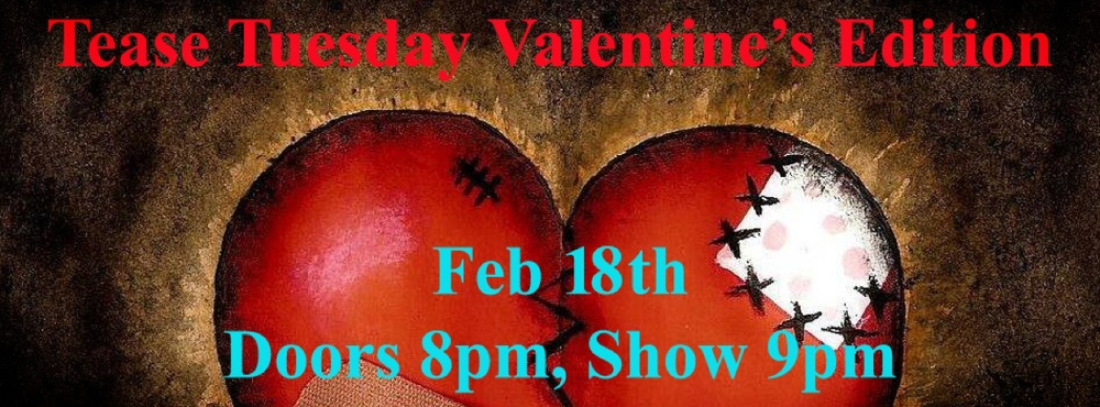 Syrens of the South present Tease Tuesday Valentine's Edition — February 18, 2014 — Red Light Café, Atlanta, GA