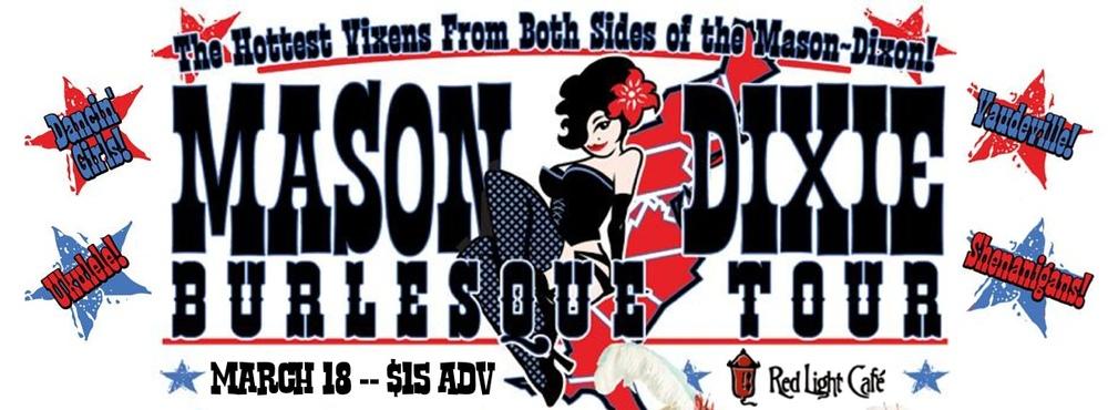 The Mason Dixie Burlesque Tour at Red Light Café, Atlanta, GA