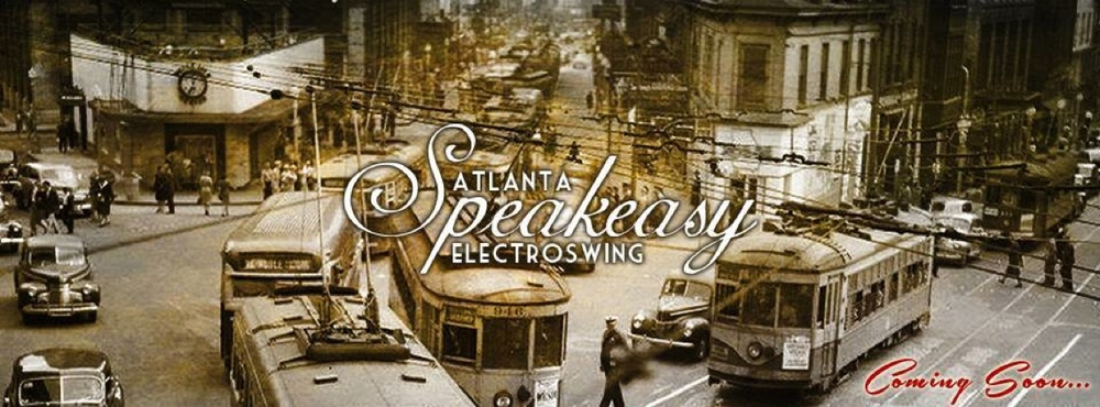 Speakeasy Electro Swing Atlanta — March 21, 2014 — Red Light Café, Atlanta, GA