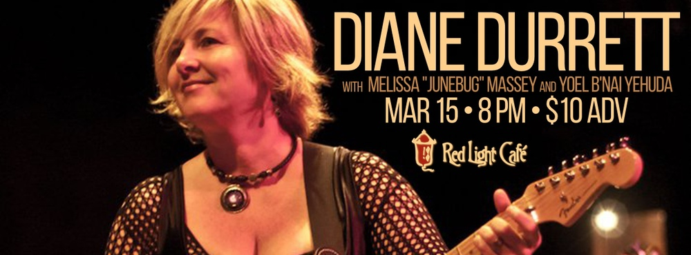 Diane Durrett w/ Melissa Junebug Massey — March 15, 2014 — Red Light Café, Atlanta, GA