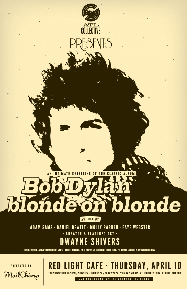 ATL Collective presents: Bob Dylan's Blonde on Blonde — April 10, 2014 — Red Light Café, Atlanta, GA