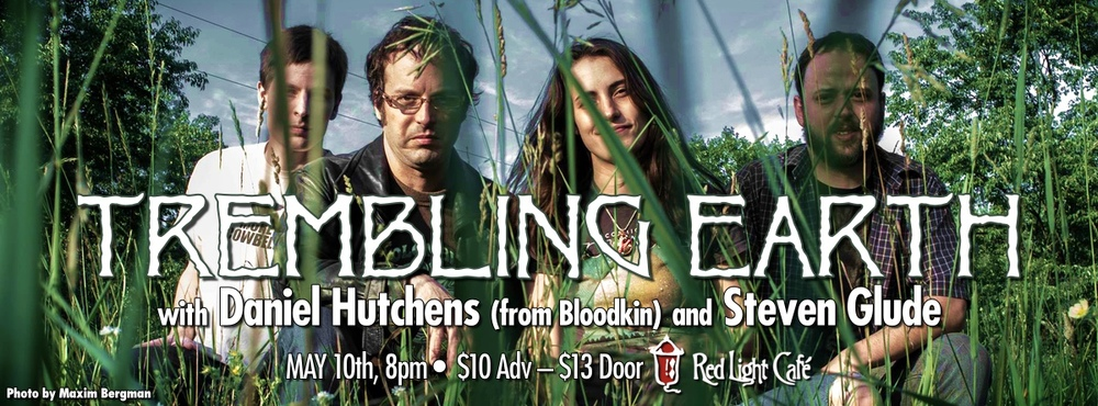 Trembling Earth w/ Daniel Hutchens (from Bloodkin) and Steven Glude — May 10, 2014 — Red Light Café, Atlanta, GA