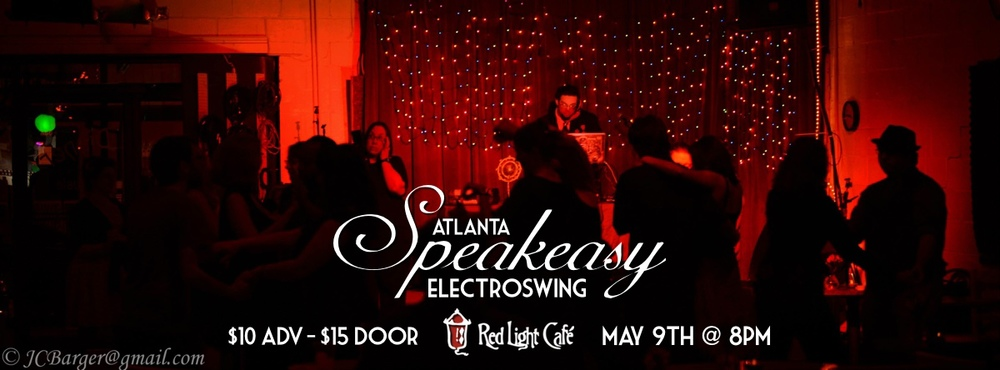 Speakeasy Electro Swing Atlanta at Red Light Café, Atlanta, GA