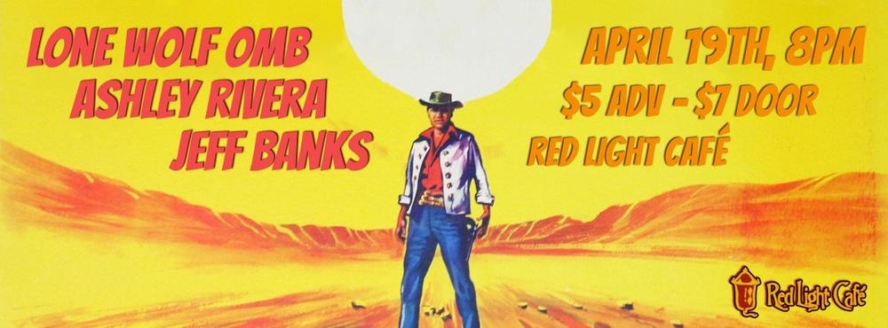Lone Wolf OMB ✦ Ashley Rivera ✦ Jeff Banks at Red Light Café, Atlanta, GA